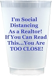 Social Distancing Cups- as a REALTOR (Set x 10)